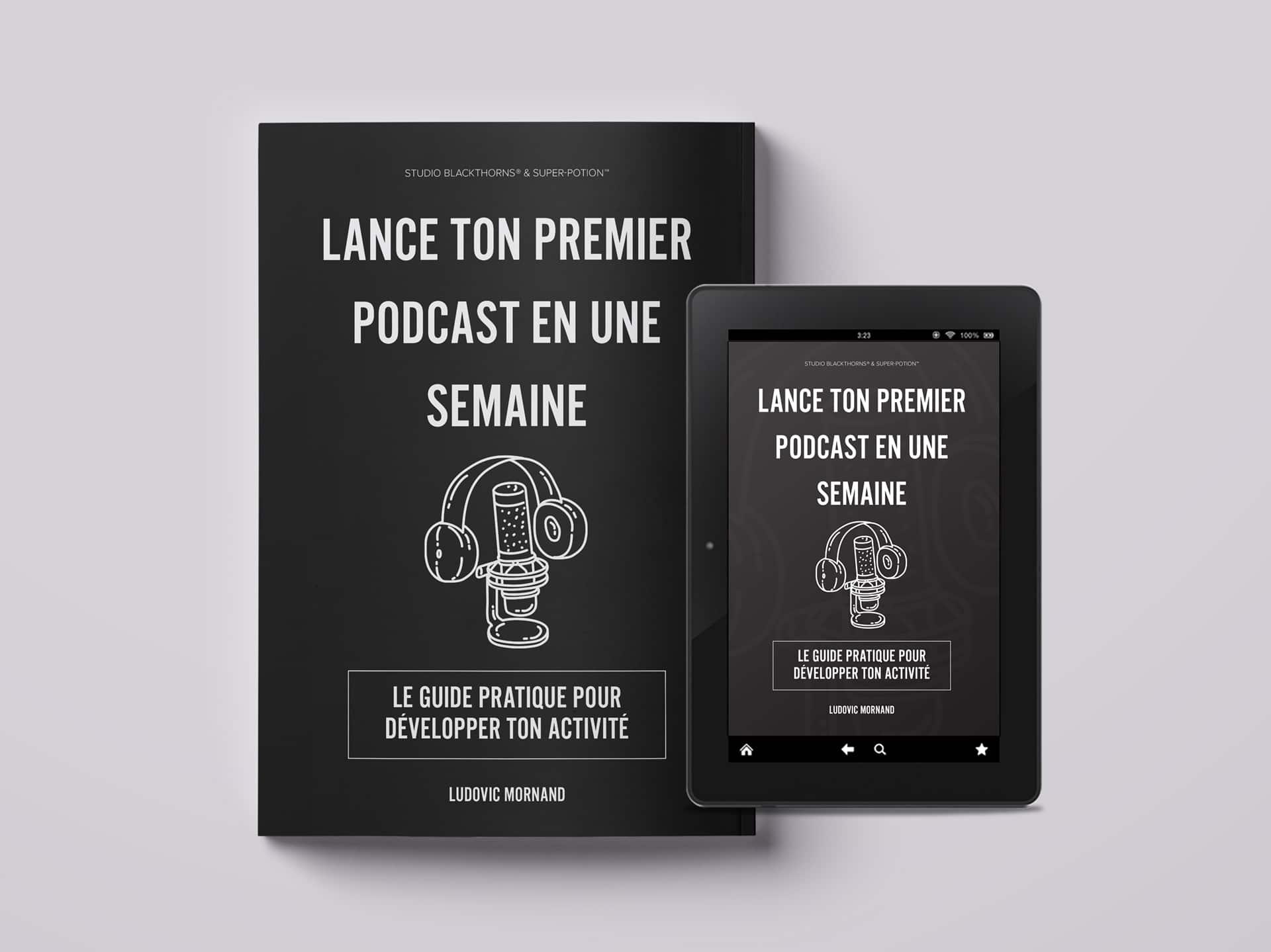 Lance ton premier podcast en une semaine Ebook